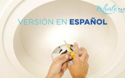 Ensamblaje y instalación del ventilador Exhale [Video]